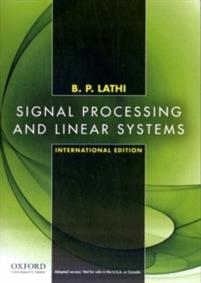 Signal Processing and Linear Systems: International Edition.